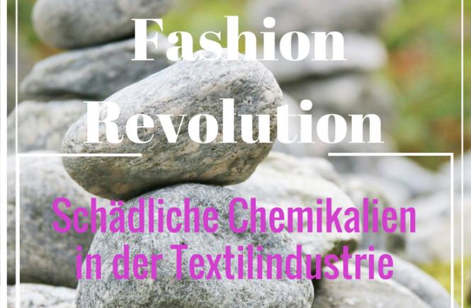 Fashion revolution- schädliche Chemikalien in der Textilindustrie- Beitragsbild