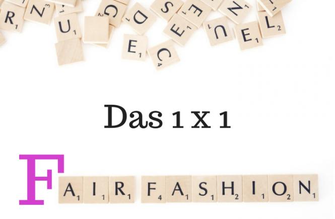 Das Fair Fashion 1 x 1