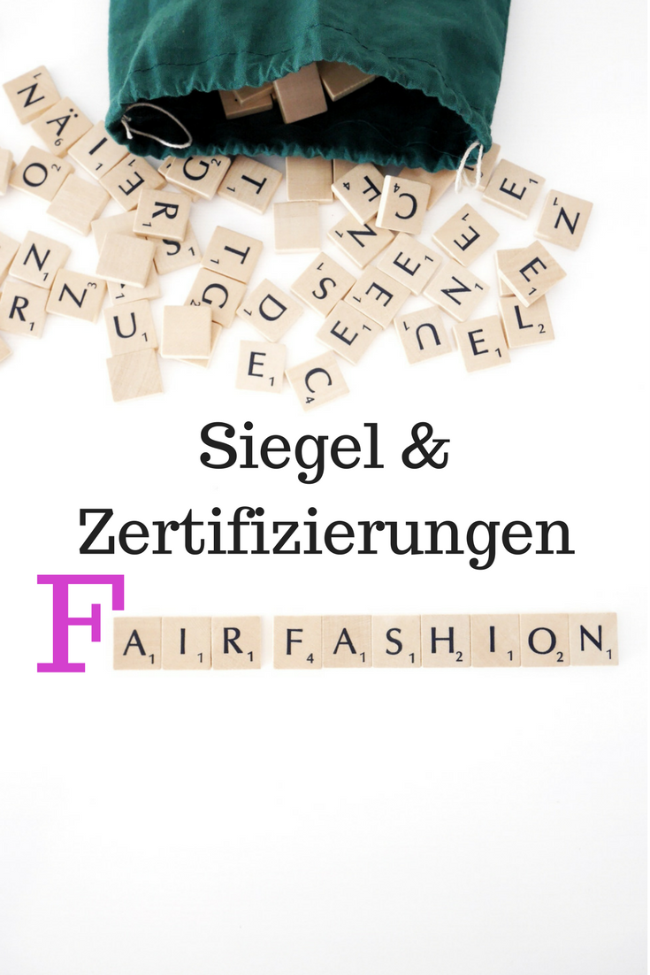Fashion Revolution- Siegel und Zertifizierungen der Fair Fashion