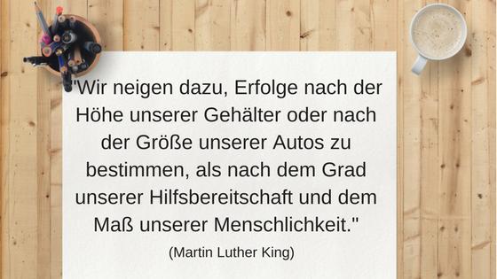 11 inspirierende Minimalismus Zitate: Martin Luther King