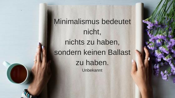 11 inspirierende Minimalismus Zitate: Unbekannt