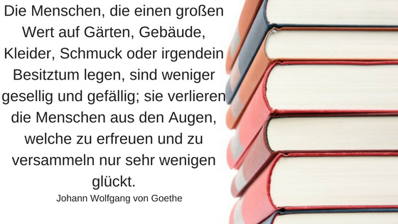 11 inspirierende Minimalismus Zitate: Johann Wolfgang von Goethe 2