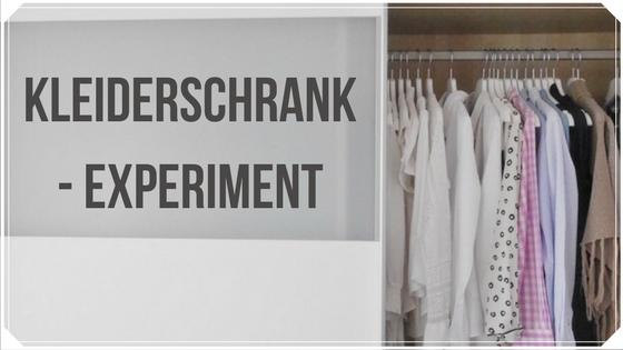 Das Kleiderschrank- Experiment