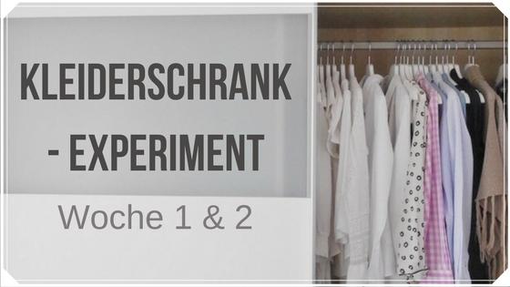 Kleiderschrank-Experiment: Woche 1 und 2