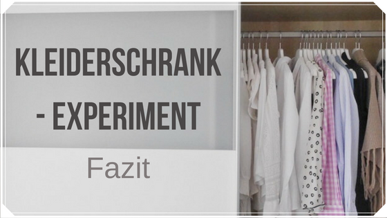 Mein Fazit zum Kleiderschrank-Experiment