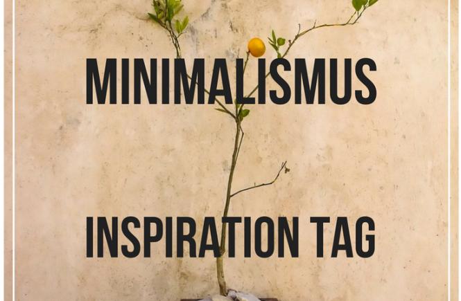 Minimalismus Inspiration Tag- Beitragsbild