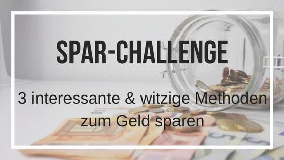Spar-Challenge: 3 interessante & witzige Sparmethoden