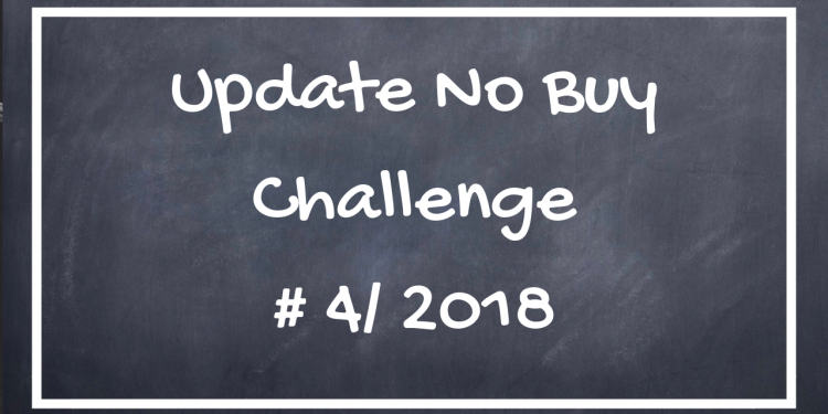 Update No Buy Challenge #4 / 2018