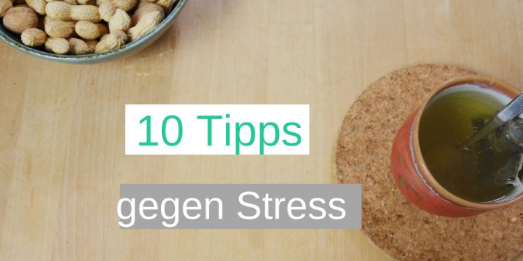 10 Tipps, was du bei akutem Stress tun kannst