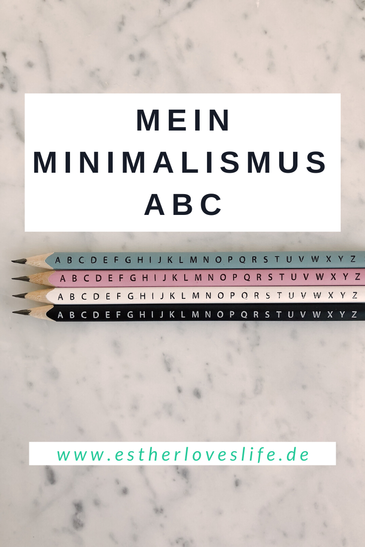 meine Interpretation des Minimalismus ABC
