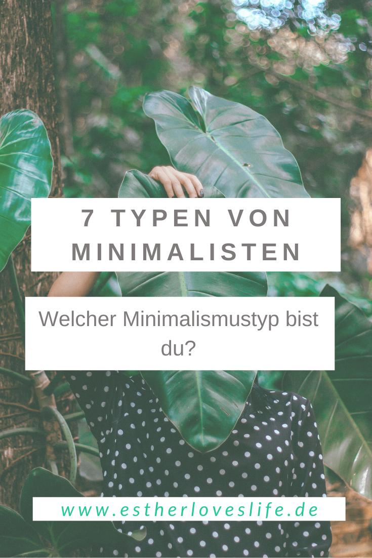 7 Minimalismus Typen- Welcher Typ bist du?