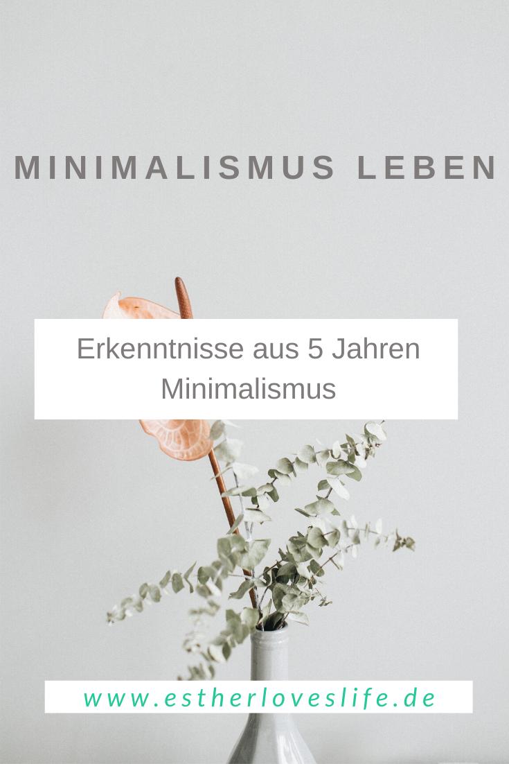 Minimalismus-Erkenntnisse- 5 Jahre Minimalismus Leben