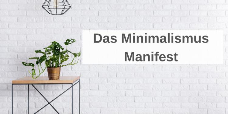 Meine Gedanken zum Minimalismus Manifest