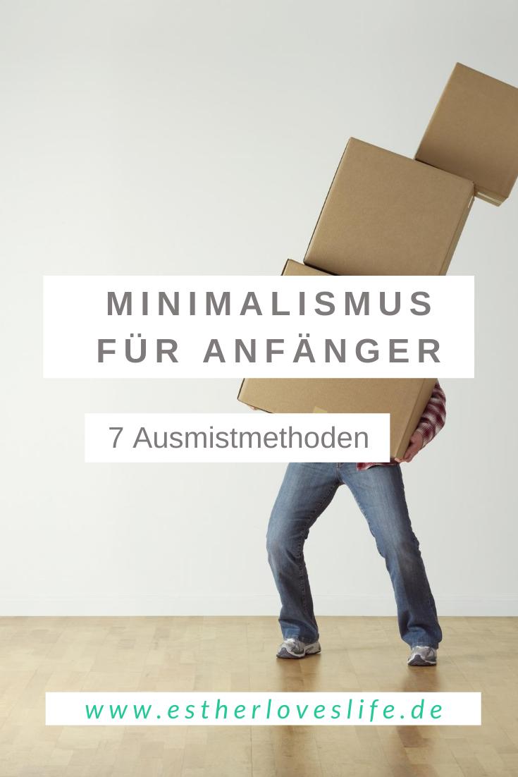 7 Ausmistmethoden für Minimalismus Anfänger