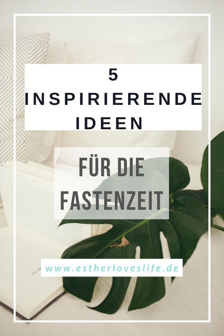 inspirierende Ideen für Fastenzeit