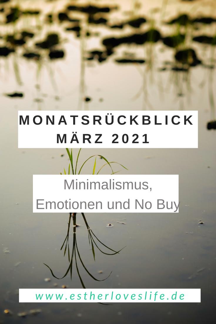 Minimalistischer Monatsrueckblick Maerz_Emotionen, Minimalismus; No Buy