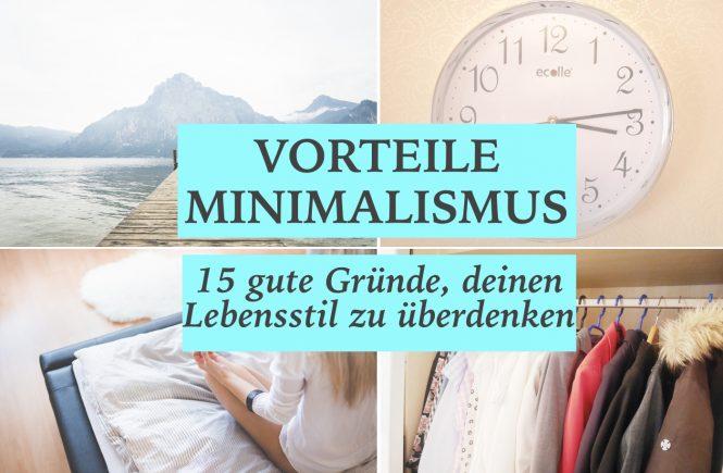 15 Vorteile des Minimalismus