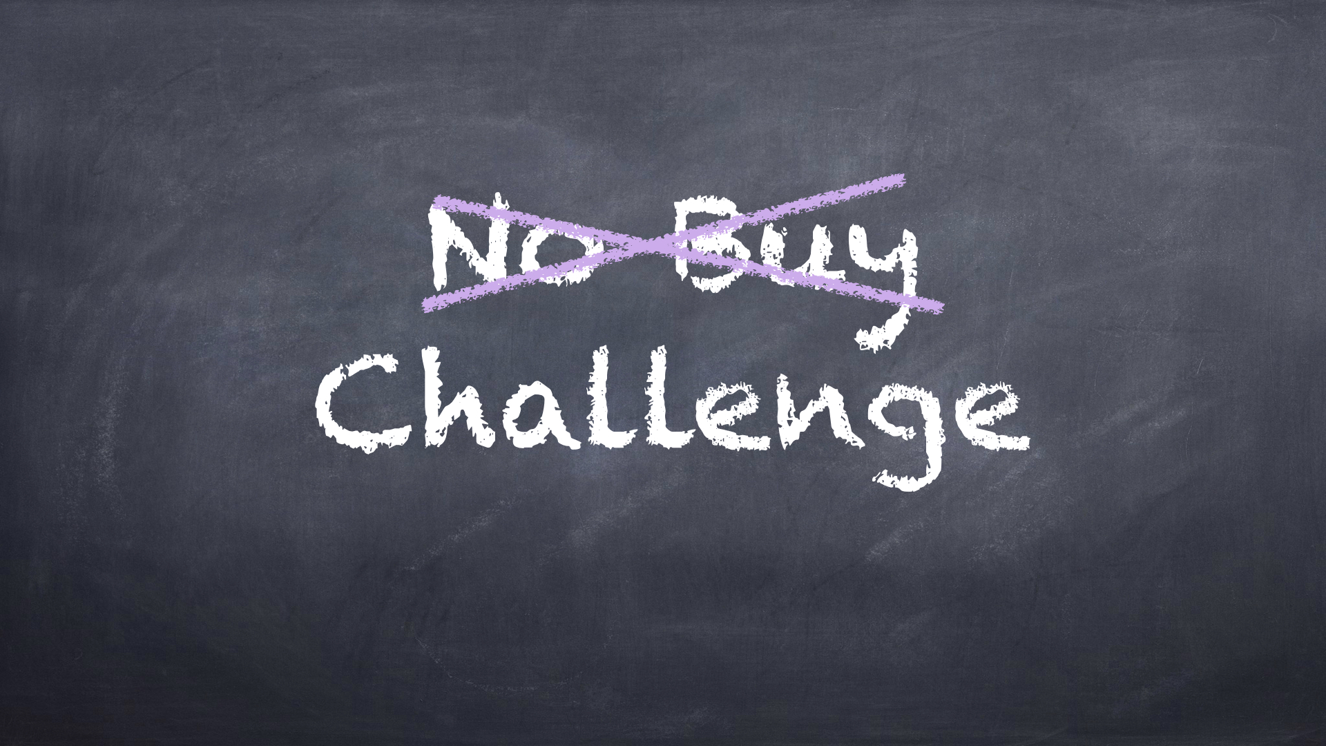 No buy Challenge- Meine Kaufdiät